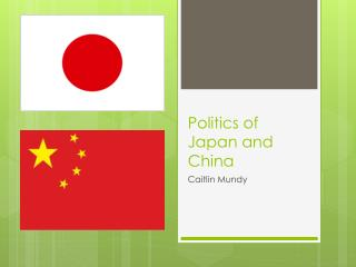Politics of Japan and China