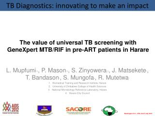 The value of universal TB screening with GeneXpert MTB/RIF in pre-ART patients in Harare