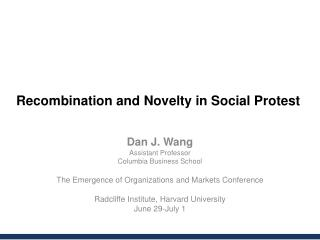 Recombination and Novelty in Social Protest