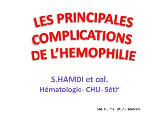 LES PRINCIPALES COMPLICATIONS  DE L'HEMOPHILIE