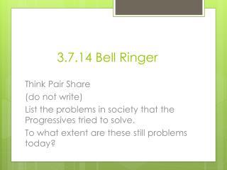 3.7.14 Bell Ringer