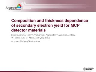 Composition and thickness dependence of secondary electron yield for MCP detector materials