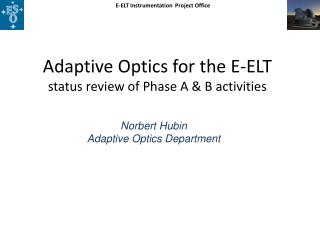 Adaptive Optics for the E-ELT status review of Phase A & B activities