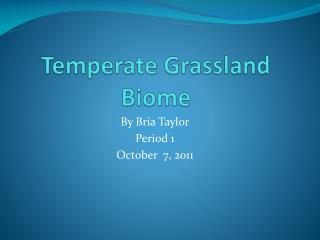 Temperate Grassland Biome