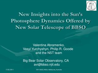 New Insights into the Sun's Photosphere Dynamics Offered by New Solar Telescope of BBSO