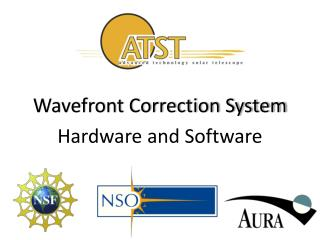 Wavefront Correction System Hardware and Software