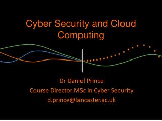 Cyber Security and Cloud Computing
