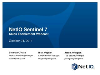 NetIQ Sentinel 7 Sales Enablement Webcast October 24, 2011
