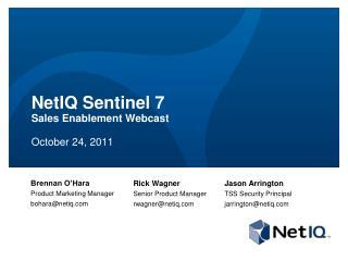 NetIQ Sentinel 7 Sales Enablement Webcast October 24, 2011