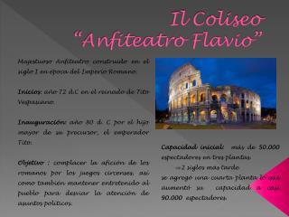 """Il  Coliseo  """"Anfiteatro Flavio"""""""