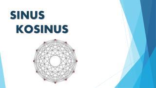 SINUS  KOSINUS