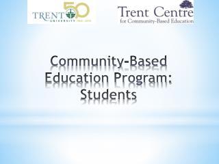 Community-Based Education Program: Students