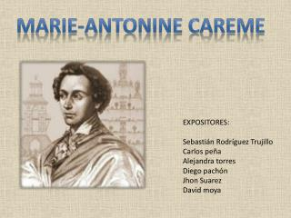 MARIE-ANTONINE CAREME