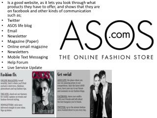 ASOS is very easy to use, as it's so simple