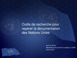Outils de recherche pour  repérer la  documentation des Nations  Unies