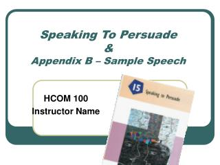 Speaking To Persuade  Appendix B   Sample Speech