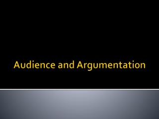 Audience and Argumentation