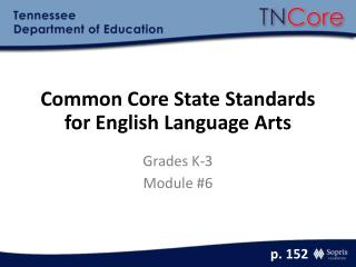 Common Core State Standards for English Language Arts