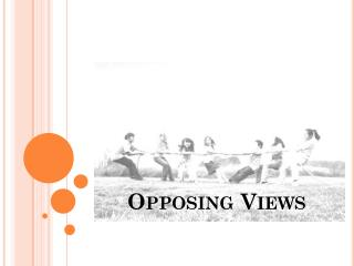 Opposing  V iews