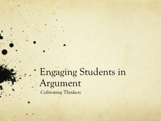 Engaging Students in Argument