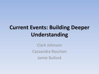 Current Events: Building Deeper Understanding