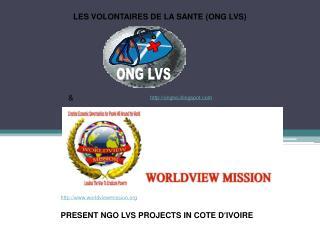 LES VOLONTAIRES DE LA SANTE (ONG LVS)