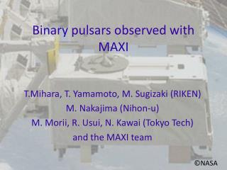 Binary pulsars observed with MAXI