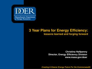3 Year Plans for Energy Efficiency:  lessons learned and forging forward