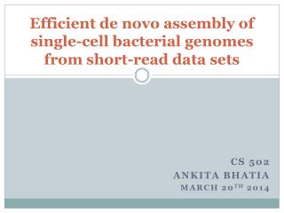Efficient de novo assembly of single-cell bacterial genomes from short-read data sets