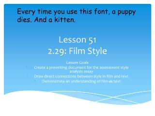 Lesson 51 2.29: Film Style