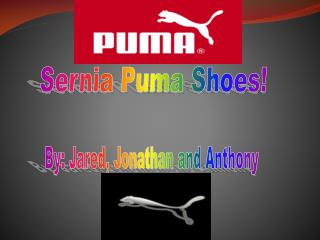 Sernia Puma Shoes!
