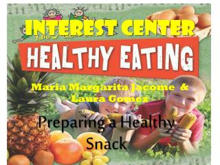 Interest Center Maria Margarita  Jacome   & Laura Gomez