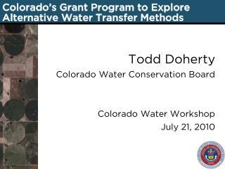 Colorado�s Grant Program to Explore Alternative Water Transfer Methods
