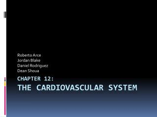 Chapter 12: The Cardiovascular System