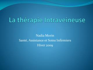 La thérapie Intraveineuse