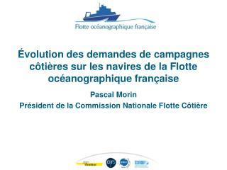 Pascal Morin Président de la Commission Nationale Flotte Côtière
