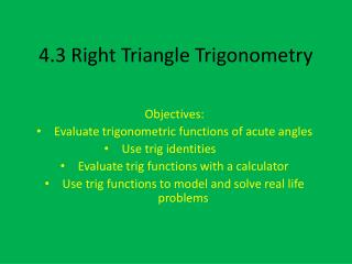 4.3 Right Triangle Trigonometry