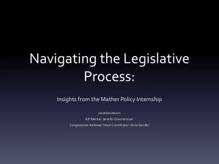 Navigating the Legislative Process: