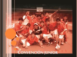 Convención junior