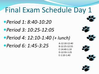 Final Exam Schedule Day 1