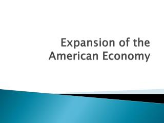 Expansion of the American Economy