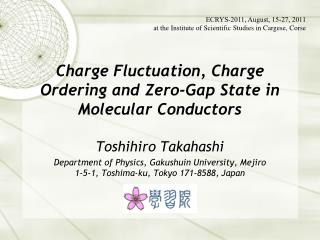 Charge  Fluctuation, Charge Ordering and Zero-Gap State  in  Molecular Conductors