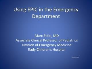Using EPIC in the Emergency Department