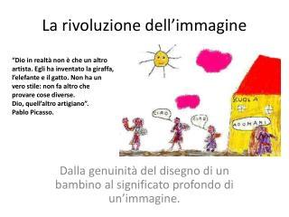 La rivoluzione dell'immagine