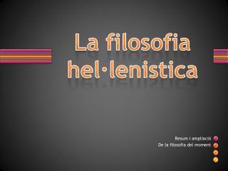 La  filosofia hel·lenistica
