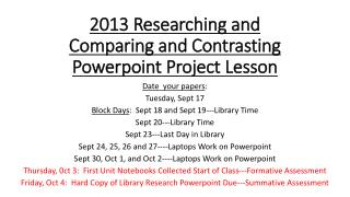 2013 Researching and Comparing and Contrasting  Powerpoint  Project Lesson
