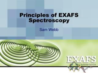 Principles of EXAFS Spectroscopy