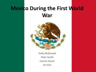 Mexico During the First World War