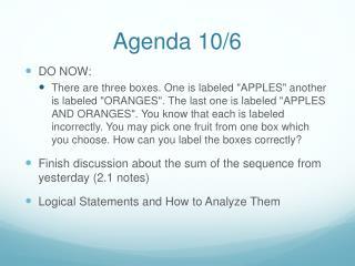 Agenda 10/6