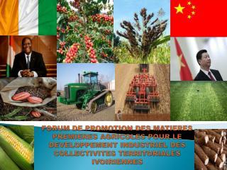 CABINET PKD CONSEIL ACTEUR PRIVE DE PROMOTION DE LA COOPERATION ECONOMIQUE CHINE – COTE D'IVOIRE